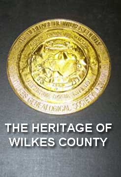 'The Heritage of Wilkes County'