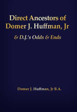 'Direct Ancestors of Domer J. Huffman, Jr.'